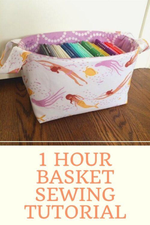 1 hour basket sewing tutorial