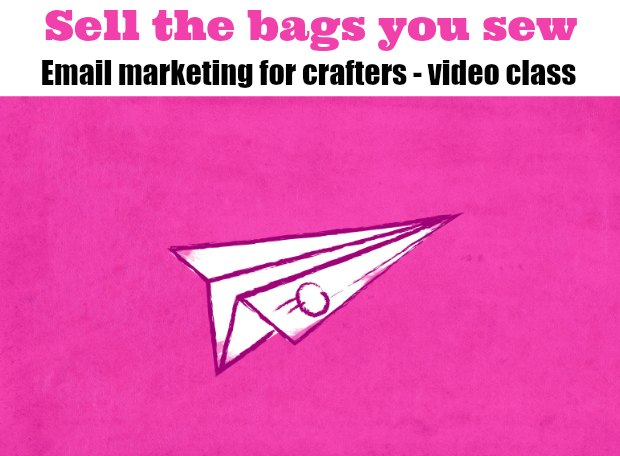 Email marketing for Crafters - online video class. Build a list, get people to open and read your emails and turn readers into customers. This class shows you how.