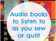 Novels with a sewing or quilting theme that you can listen to in your sewing room. Listen to these audio books for free.