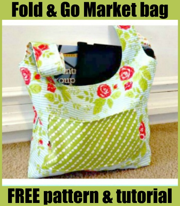 Fold and Go Market bag - FREE pattern & tutorial