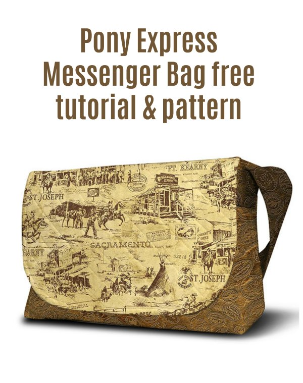 Here's your chance to make yourself a great looking Messenger Bag that is inspired by the Pony Express delivery days of the early 1860s. And as a great bonus, the designer has made the tutorial and pattern free.