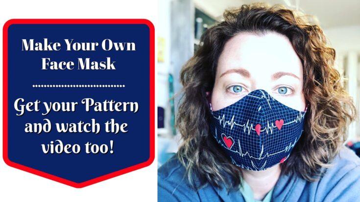 DIY Face Mask Video Tutorial