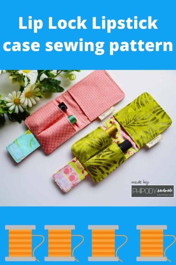 Lip Lock Lipstick case sewing pattern