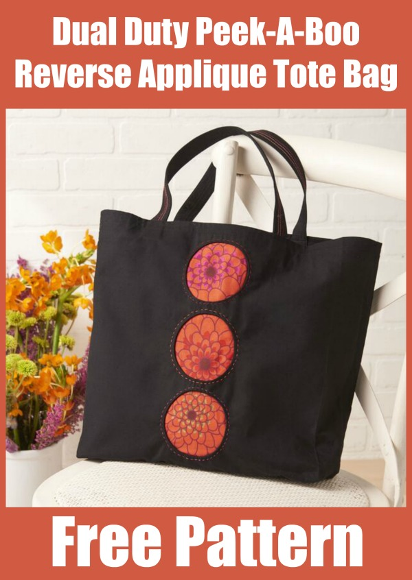 Dual Duty Peek-A-Boo Reverse Applique Tote Bag free pattern