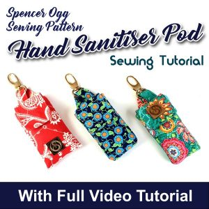 Hand Sanitizer Pod PDF pattern and video tutorial
