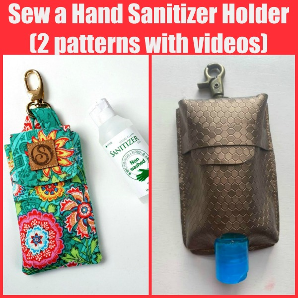Sew a Hand Sanitizer Holder (2 patterns with videos)
