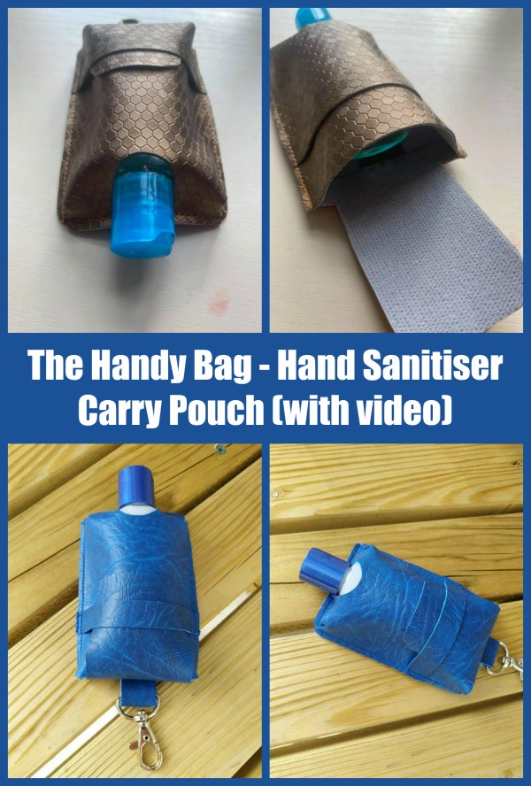 The Handy Bag - Hand Sanitiser Carry Pouch (with video) sewing pattern