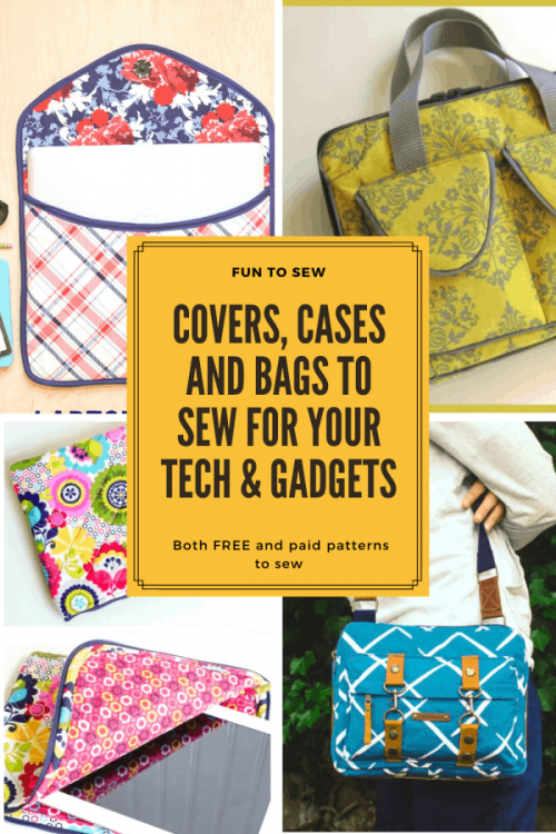 Cases, covers and bags to sew for protecting your gadgets and electronic items