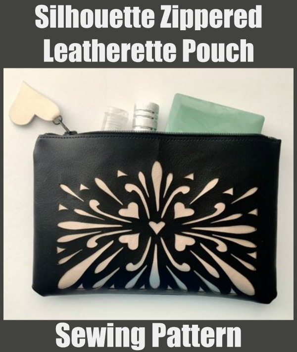 FREE sewing pattern for the Silhouette Zippered Leatherette Pouch