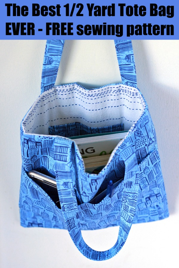 The Best 1/2 Yard Tote Bag EVER - FREE sewing pattern