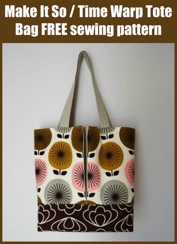 Make It So / Time Warp Tote Bag FREE sewing pattern