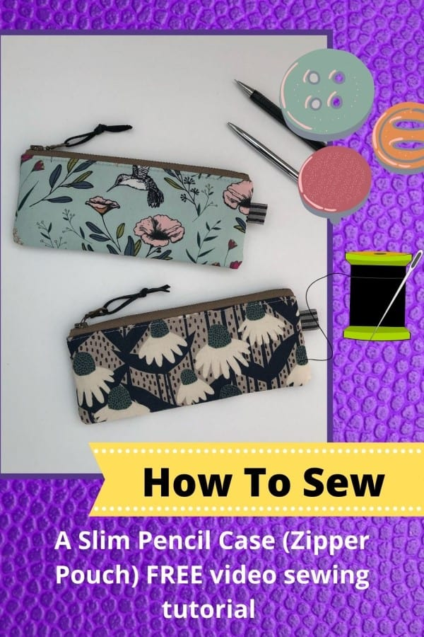 Slim Pencil Case (Zipper Pouch) FREE video sewing tutorial