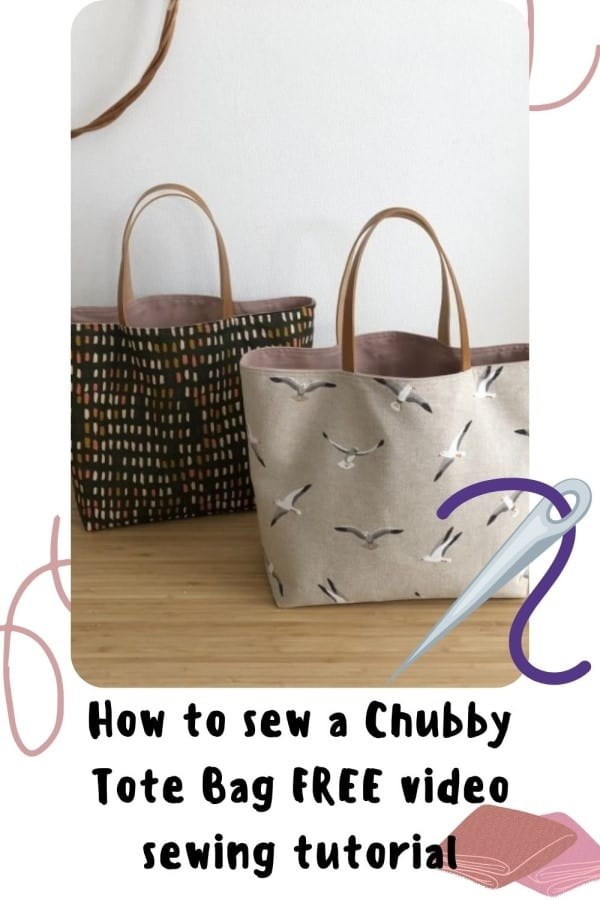 How to sew a Chubby Tote Bag FREE video sewing tutorial