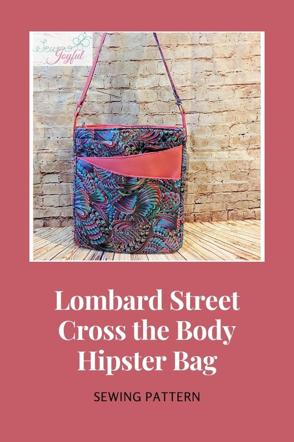 Lombard Street Cross the Body Hipster Bag sewing pattern