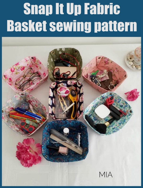 Snap It Up Fabric Basket sewing pattern
