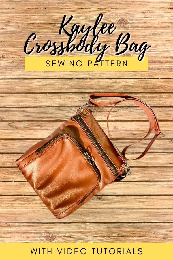 Kaylee Crossbody Bag sewing pattern - with video tutorials