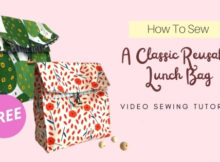 How To Sew a classic reusable Lunch Bag FREE video sewing tutorial